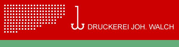 Neuigkeiten der Druckerei Joh. Walch GmbH & Co. KG